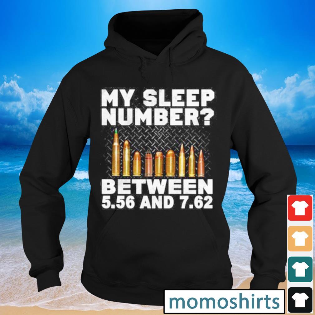 My sleep number between 5.56 and 7.62 s Hoodie