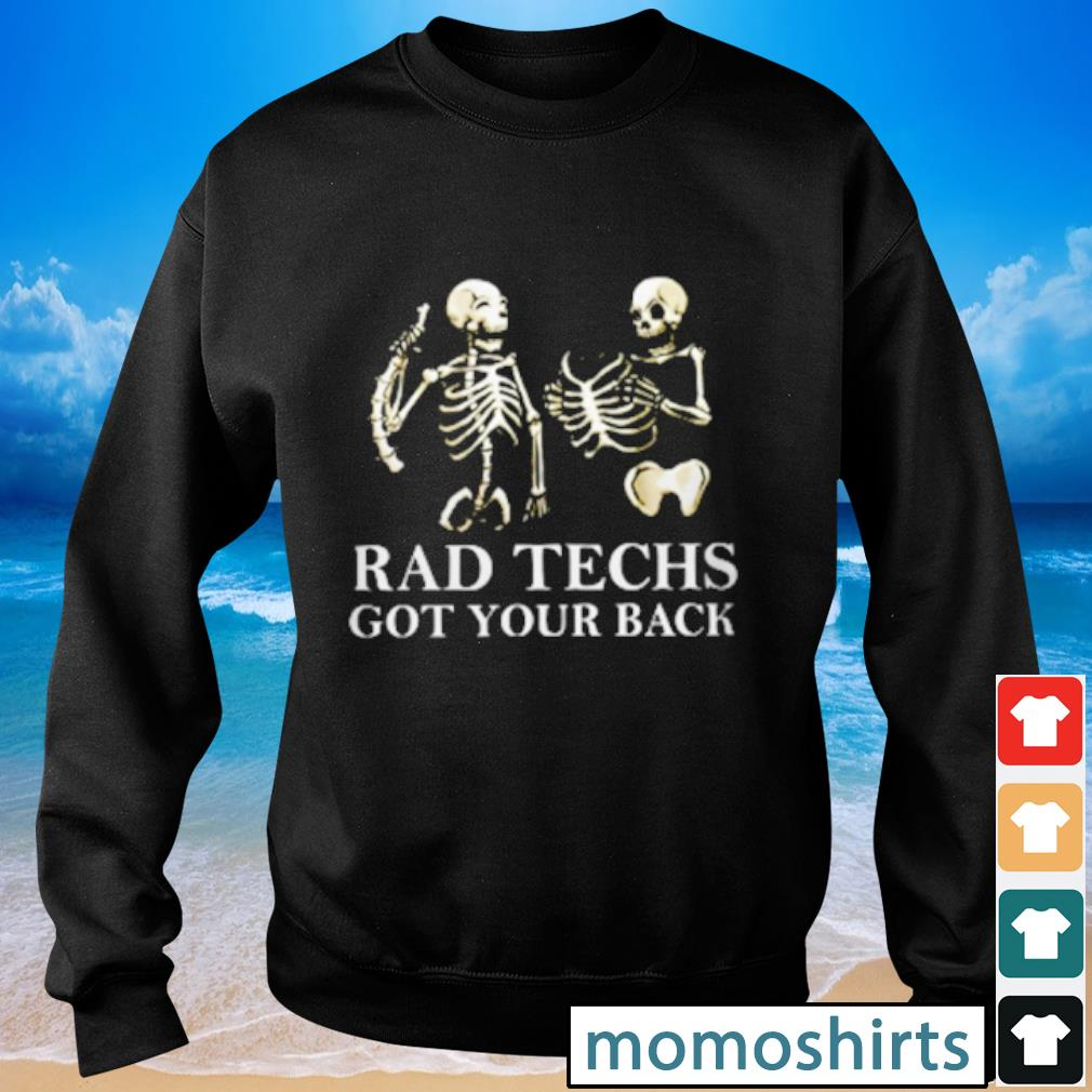 Radiologist Rad Techs got your back s Sweater