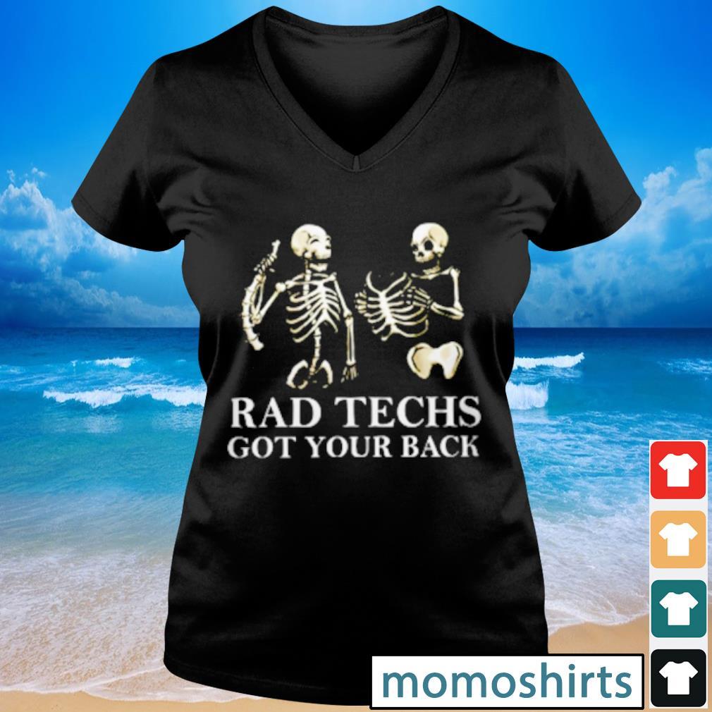 Radiologist Rad Techs got your back s V-neck t-shirt