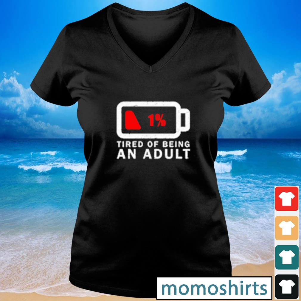 Tired of Being An Adult s V-neck t-shirt