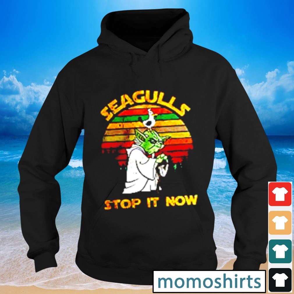Yoda Seagull Stop It Now vintage s Hoodie