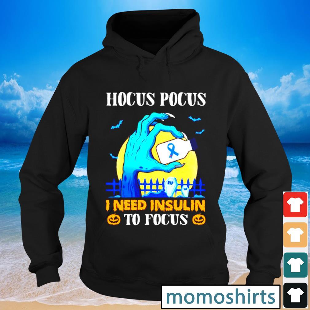 Hocus Pocus I need insulin to focus s Hoodie