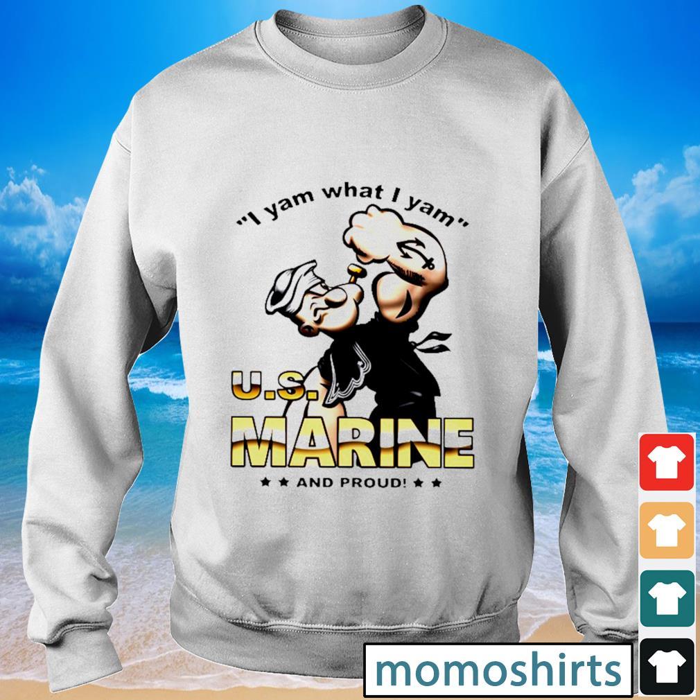 I yam what I yam U.S marine and proud s Sweater