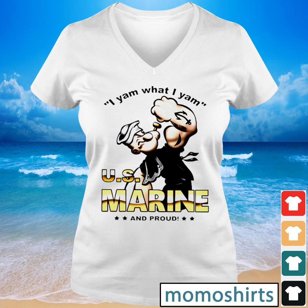 I yam what I yam U.S marine and proud s V-neck t-shirt
