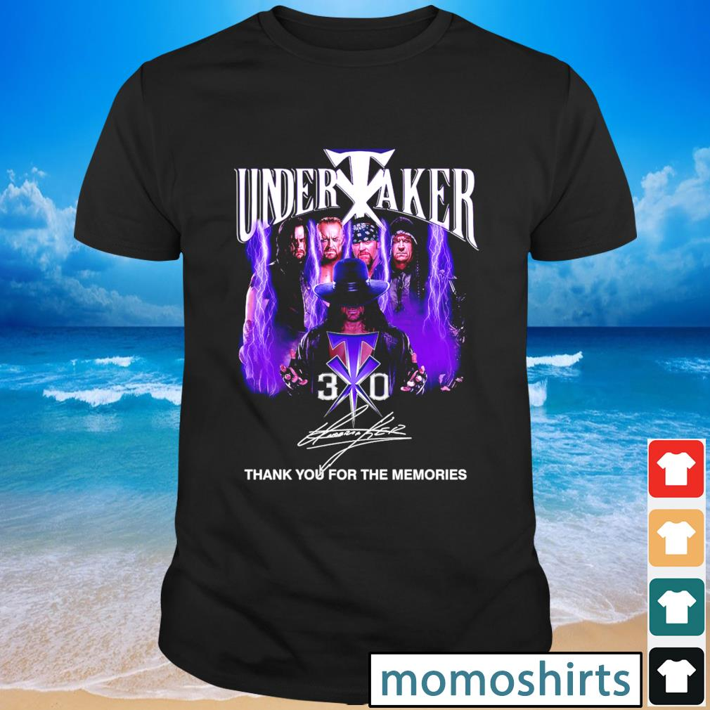 Undertaker 30 signature thank you for the memories shirt
